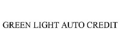 Green Light Auto Credit Trademark Of Autocenters St