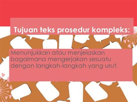 bahasa indonesia prosedur kompleks teks prosedur kompleks bahasa indonesia