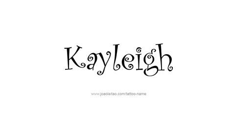 tattoo name kayleigh kayleigh name tattoo designs