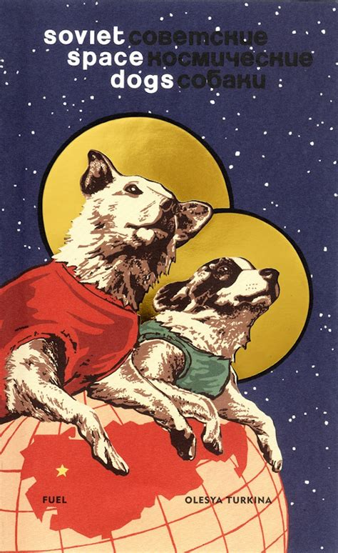 russian space the sacrificial of the soviet space dogs