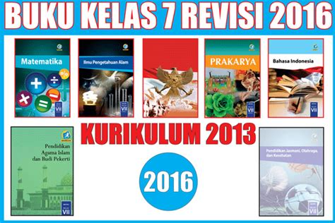 Buku Matematika Kls 7 Semester 1 Smp Mts K13 Revisi 2017 buku kurikulum 2013 smp semester 1 dan 2 revisi 2016 lengkap kurikulum co id