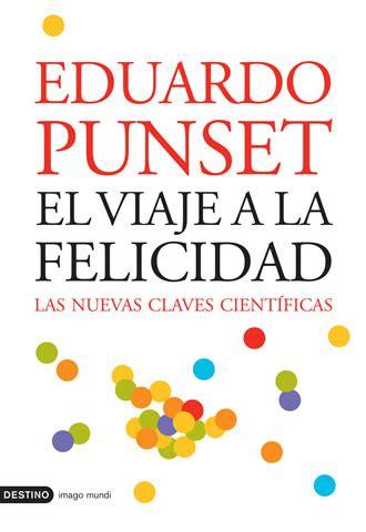 libro felicidad el viaje a la felicidad cultura el pa 205 s