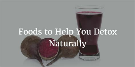 12 Foods To Help You Detox Naturally by 12 Foods To Help You Detox Naturally