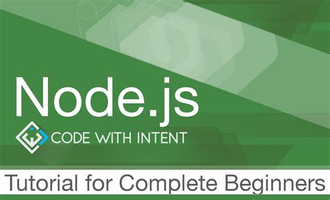 node js full tutorial node js tutorial for complete beginners how to