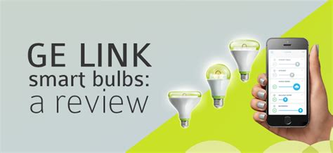 cool tool ge link bulbs for home automation i t roadmap