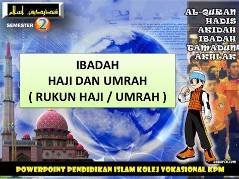 Ibadah Fakta Unik Haji Dan Umrah ibadat haji 1 kv sem 2