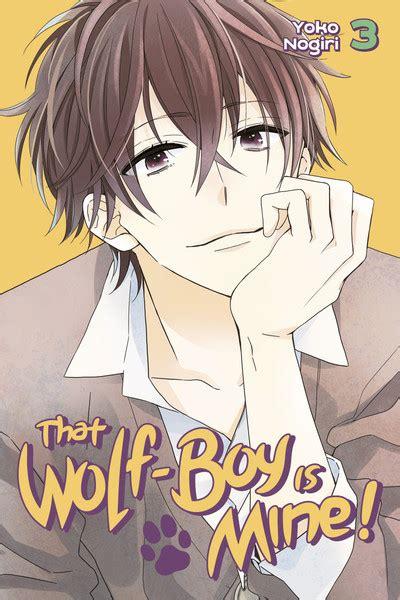 That Wolf Boy Is Mine 1 by That Wolf Boy Is Mine Volume 3