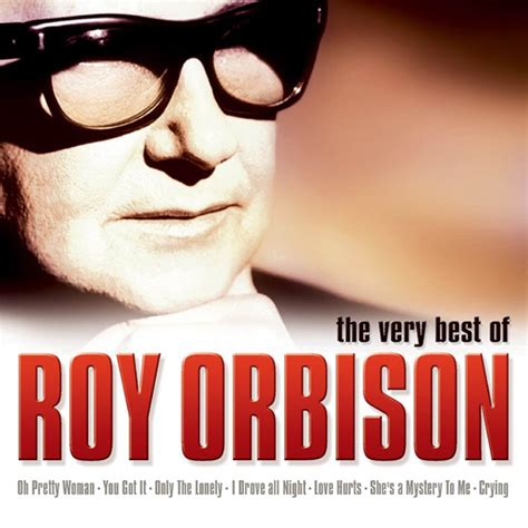 Album Roy the best of roy orbison roy orbison listen and