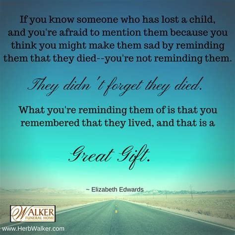 comforting words for someone who has lost a loved one encouraging quotes grief bereavement walker funeral