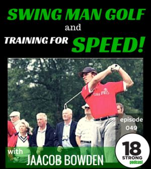 exercises for golf swing speed 18sp 049 jaacob bowden swing man golf and training for