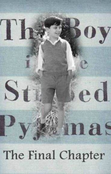 the boy in the striped pyjamas book report the chapter the boy in the striped pyjamas
