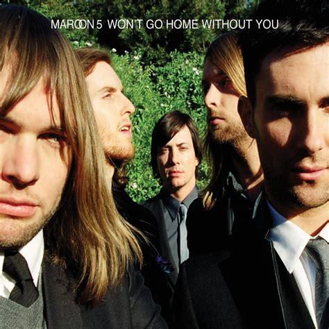 maroon 5 won t go home without you 歌詞 中文翻譯