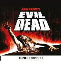hollywood movie evil dead watch online the evil dead 1981 hindi dubbed full movie watch online