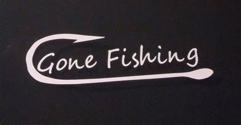 vinyl decal gone fishing funny u pick color fish hook