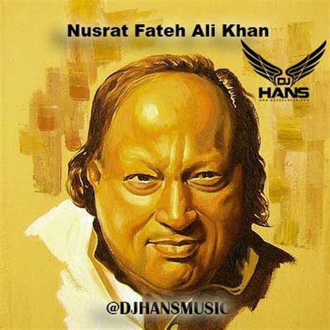 download mp3 dj hans nusrat fateh ali khan mashup dj hans mp3 song download