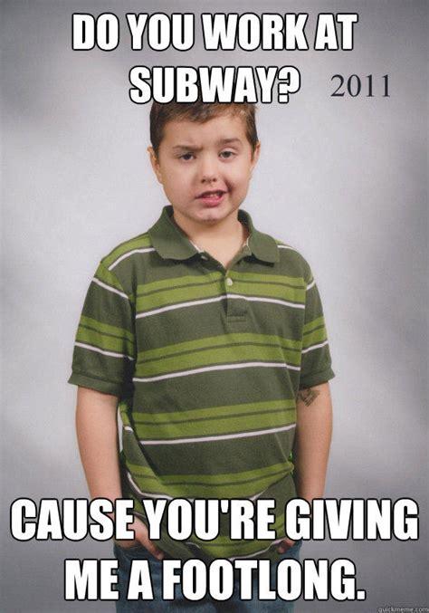 Subway Memes - suave six year old memes quickmeme