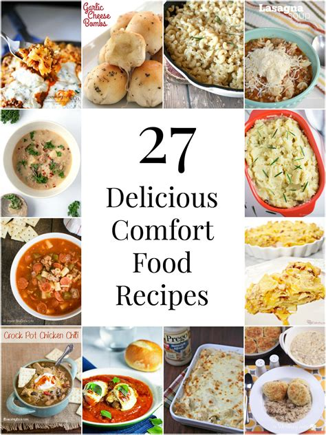 comfort meals so creative 27 delicious comfort food recipes