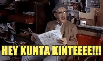 Kunta Kinte Meme - kunta gifs find share on giphy