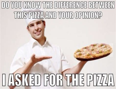 Meme Funny Quotes - 50 most funniest pizza pictures that will make you smile