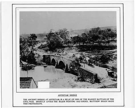 the antietam and its bridges 1910 the annals of an historic classic reprint books the american civil war exhibit antietam bridge