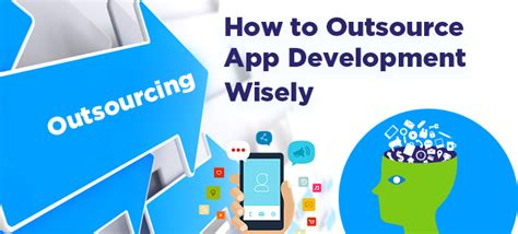 How To Outsource Applications Mobile And Web Application Development