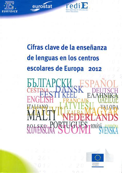 los msculos clave en 8495376806 cifras clave de la ense 241 anza de lenguas en los centros escolares de europa 2012 publicaciones
