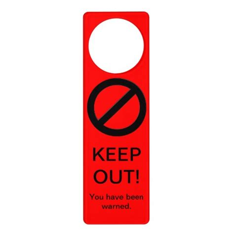keep out warning sign door knob hangers zazzle