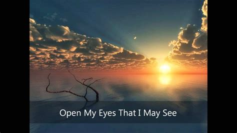 check my open open my that i may see