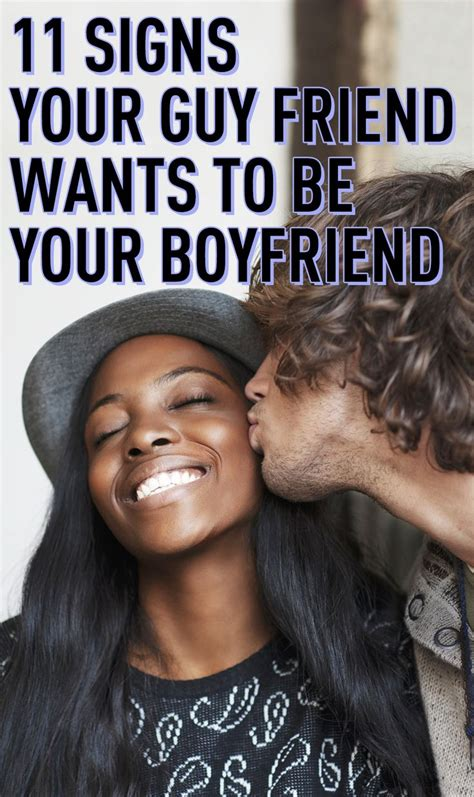 11 signs your guy friend wants to be your boyfriend to