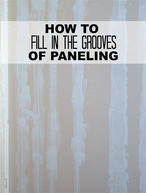 how to cover paneling filling grooves in paneling smooth learning and walls