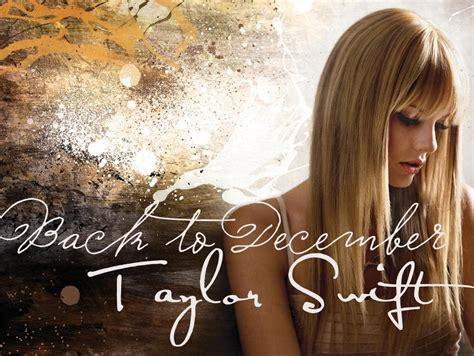 taylor swift back on december lisdianiys back to december