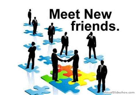 Meet The New by Meeting New Friends Quotes Quotesgram