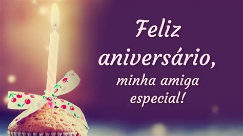 especial aniversario mensagem de feliz anivers 225 rio para amiga especial youtube