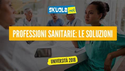 test professioni sanitarie simulazione test professioni sanitarie 2017 simulazioni