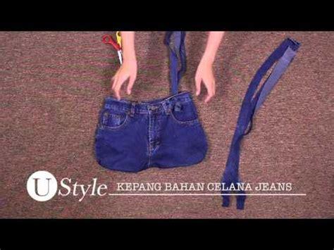 tutorial tas dari celana bekas membuat tas dari celana jeans bekas youtube
