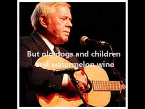 dogs and children and watermelon wine tom t dogs children and watermelon wine with lyrics