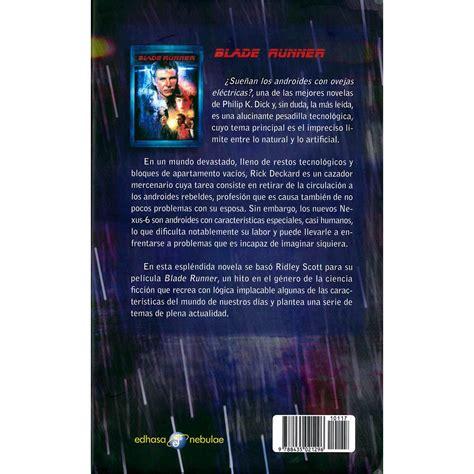 the art of horror 1495009130 libro blade runner suenan los androides con ovejas electricas 191 sue 241 an los androides