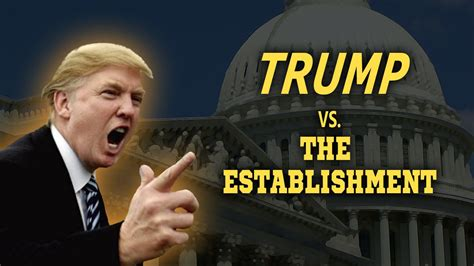 trump vs the establishment youtube