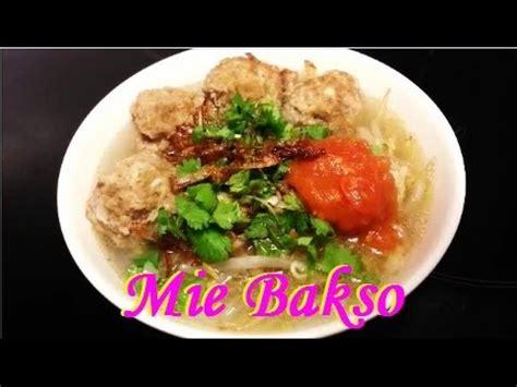 cara membuat mie es bakso cara membuat mie bakso meatball noodles recipe youtube