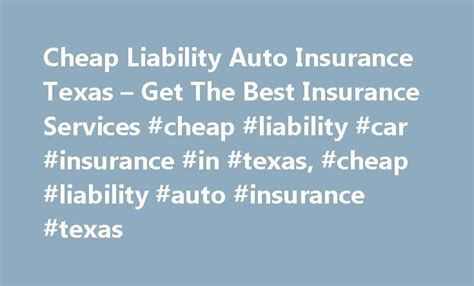 Cheap Liability Auto Insurance by 25 Best Ideas About Best Insurance On Best