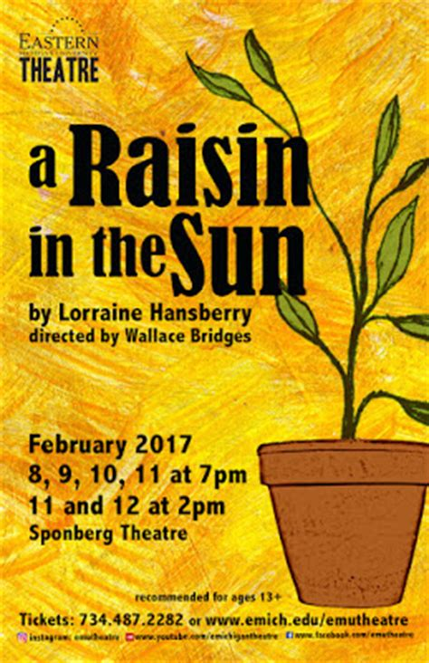 the central theme of a raisin in the sun is emu theatre the theatrical legacy of quot a raisin in the sun quot