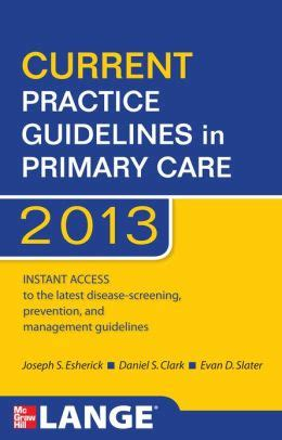 current practice guidelines in primary care 2018 books current practice guidelines in primary care 2013 edition