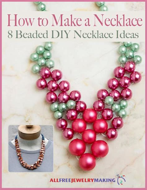 how to make beaded jewelry necklace how to make a necklace 8 beaded diy necklace ideas free