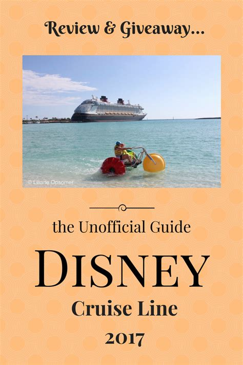 the unofficial guide to disney cruise line 2018 the unofficial guides books the unofficial guide disney cruise line 2017 review