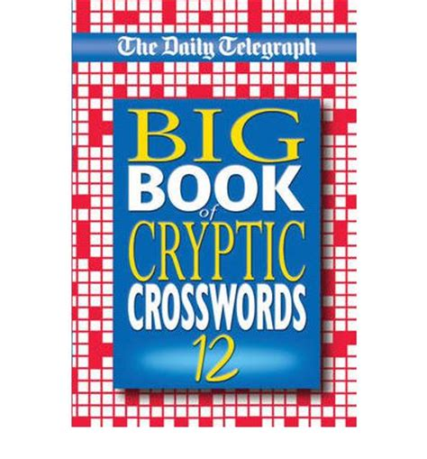 the daily telegraph cryptic crossword book 56 no 56 books the daily telegraph big book of cryptic crosswords 12
