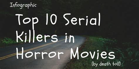 top   serial killers body count seatupcom