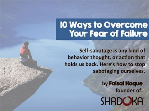 10 Common Fears And Ways To Overcome Them by How To Overcome Your Fear Of Failure