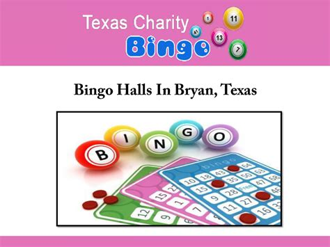 bingo halls in bryan texas authorstream