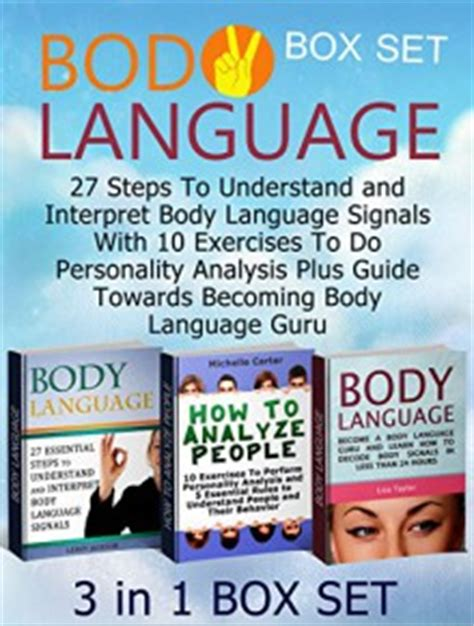 a 10 step guide to understanding and utilising pattern body language box set 27 steps to understand and