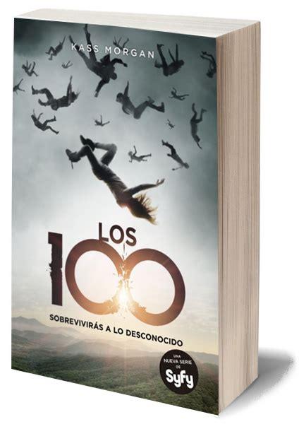libro homecoming the 100 volando entre universos perdidos rese 209 a los 100 kass morgan